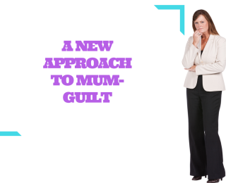 How to befriend mum-guilt (and why you should)